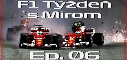 F1 týždeň s Mirom Ep. 06